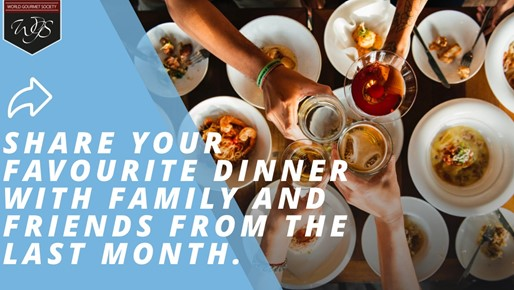 Share your favourite dinner with family and friends from the last month