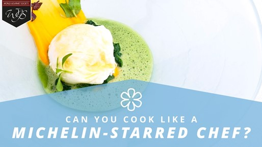 Can you cook like a Michelin-starred chef?