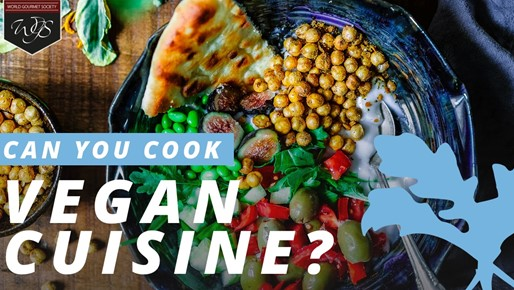 Can you cook vegan cuisine?